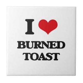 Amo la tostada quemada azulejo cuadrado pequeño