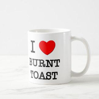 Amo la tostada quemada taza de café