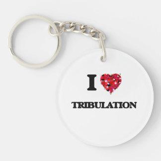 Amo la tribulación llavero redondo acrílico a una cara