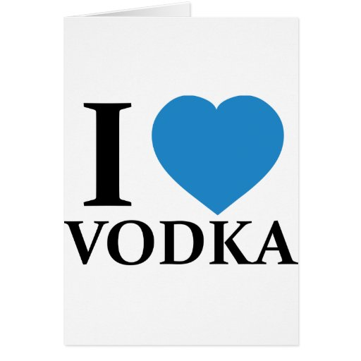 Amo la vodka tarjeta de felicitación
