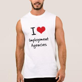 Amo las agencias de colocación camisetas sin mangas