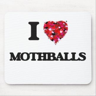 Amo las bolas de naftalina alfombrillas de raton