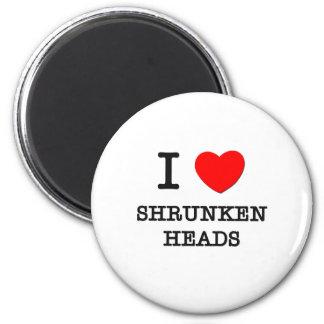 Amo las cabezas encogidas imán redondo 5 cm