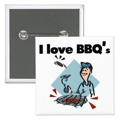 Amo las camisetas y los regalos de BBQs Pin Cuadrada 5 Cm