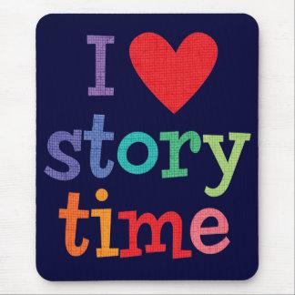 Amo las camisetas y los regalos de Storytime Mousepad