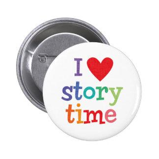 Amo las camisetas y los regalos de Storytime Pin Redondo 5 Cm