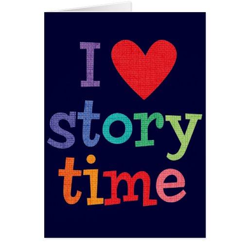 Amo las camisetas y los regalos de Storytime Tarjeta
