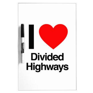 amo las carreteras divididas pizarras blancas de calidad