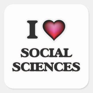 Amo las ciencias sociales pegatina cuadrada