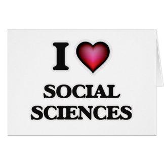 Amo las ciencias sociales tarjeta de felicitación
