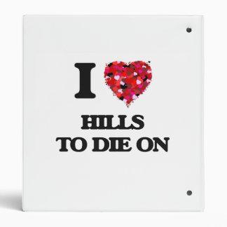 "Amo las colinas para morir encendido carpeta 1"""