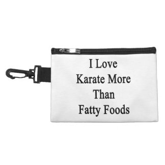 Amo las comidas más que grasas del karate