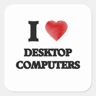 Amo las computadoras de escritorio pegatina cuadrada