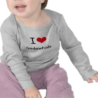Amo las credenciales camisetas