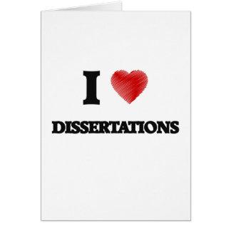 Amo las disertaciones tarjeta de felicitación