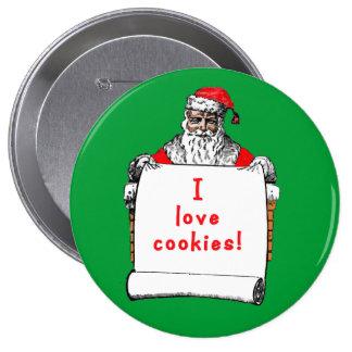 Amo las galletas Papá Noel Pin Redondo 10 Cm