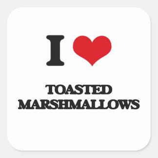 Amo las melcochas tostadas pegatina cuadrada