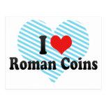 Amo las monedas romanas tarjeta postal