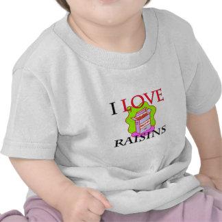 Amo las pasas camisetas