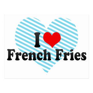 Amo las patatas fritas tarjeta postal