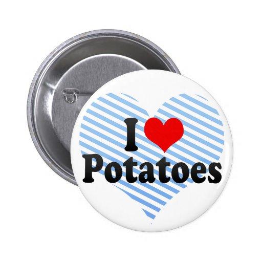 Amo las patatas pin redondo de 2 pulgadas