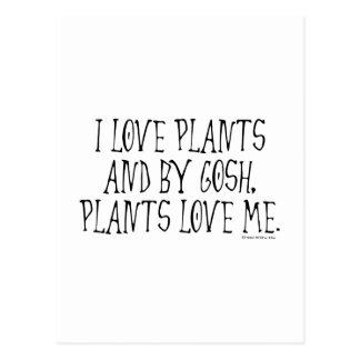 Amo las plantas y las plantas me aman tarjetas postales