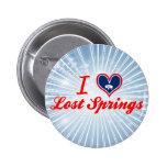 Amo las primaveras perdidas, Wyoming Pins