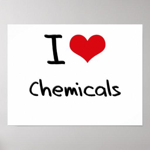 Amo las sustancias químicas póster