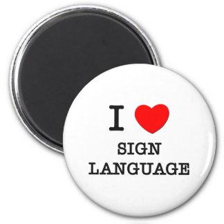 Amo lenguaje de signos imán redondo 5 cm