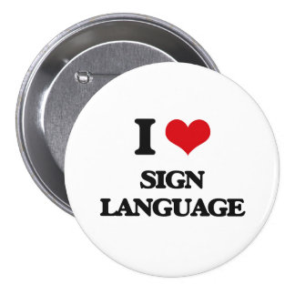 Amo lenguaje de signos pin redondo de 3 pulgadas