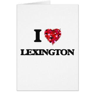 Amo Lexington Kentucky Tarjeta De Felicitación