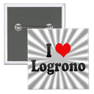 Amo Logrono, España Pins