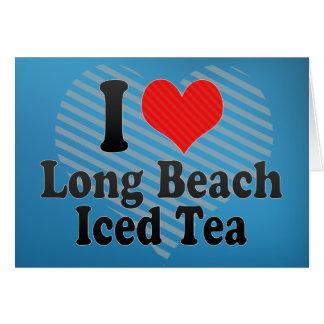 Amo Long Beach+Té helado Tarjeta De Felicitación