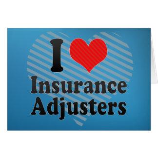 Amo los ajustador de seguro tarjeta de felicitación