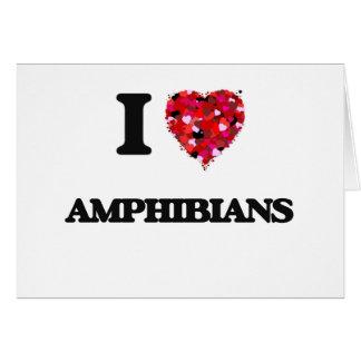 Amo los anfibios tarjeta de felicitación