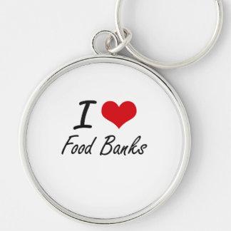 Amo los bancos de alimentos llavero redondo plateado