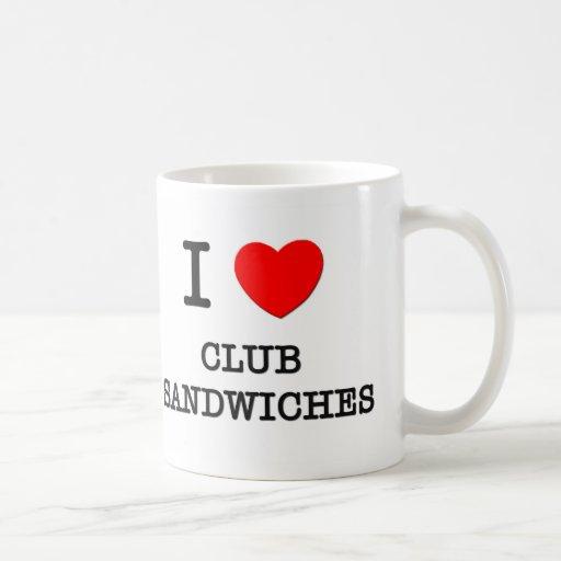 Amo los bocadillos de club taza de café