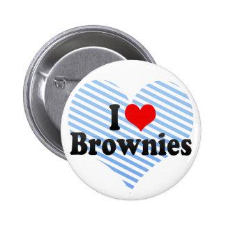 Amo los brownie pin redondo de 2 pulgadas