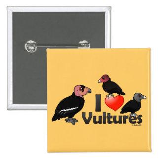 Amo los buitres (Norteamérica) Pin Cuadrado