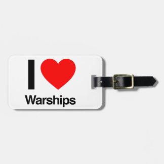 amo los buques de guerra etiqueta de equipaje