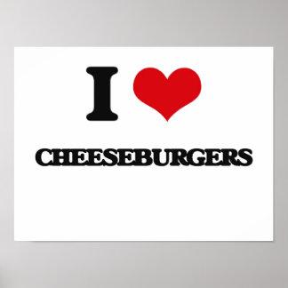Amo los cheeseburgers póster