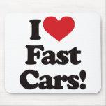 ¡Amo los coches rápidos! Alfombrilla De Ratones