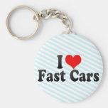 Amo los coches rápidos llavero
