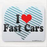 Amo los coches rápidos tapete de ratón
