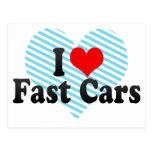 Amo los coches rápidos tarjeta postal