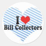 Amo los colectores de Bill Pegatinas Redondas