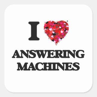 Amo los contestadores automáticos pegatina cuadrada