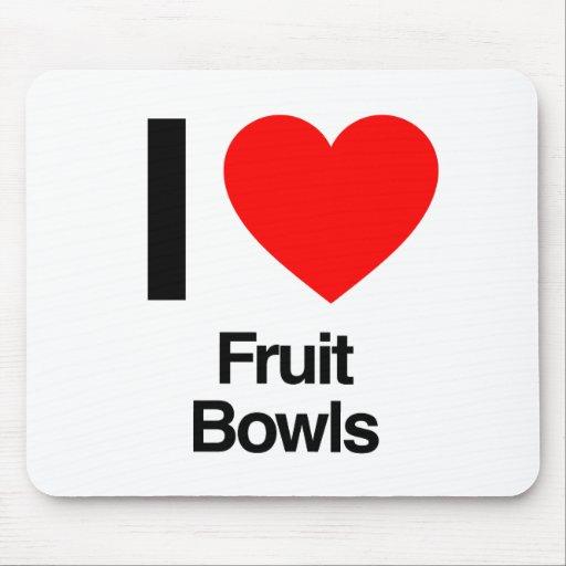 amo los cuencos de fruta tapetes de ratón