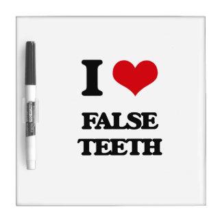 Amo los dientes falsos pizarra blanca