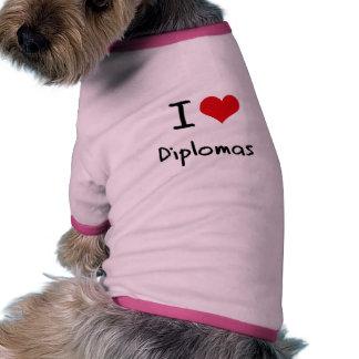 Amo los diplomas camiseta de perro
